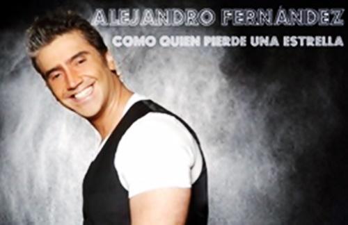 Alejandro Fernandez - Como Quien Pierde Una Estrella