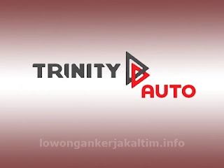 Lowongan Kerja PT Trinity Auto, lowongan kerja Kaltim 2021 Samarinda Alat berat mekanik Driver Helper Engineering HSE K3 Admin Accounting Tax  dll