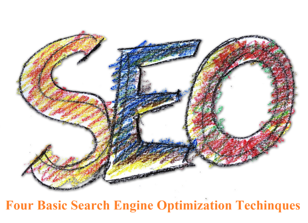 Four Basic Search Engine Optimization Techinques