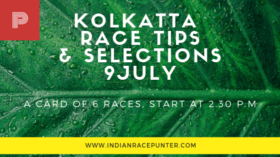 Kolkatta Race Tips 9 July,  trackeagle, track eagle, racingpulse, racing pulse