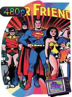 Los Súper amigos [1973] Temporada 1-2-3-4-5-6-7-8 [480p] Latino [GoogleDrive] SilvestreHD