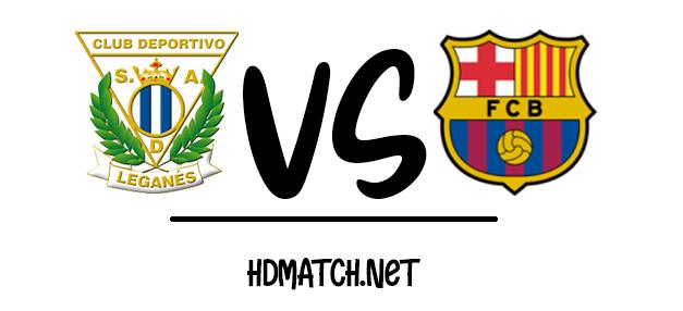 مشاهدة مباراة برشلونة وليغانيس بث مباشر اون لاين اليوم 16-6-2020 الدوري الاسباني يلا شوت barcelona vs cd leganes