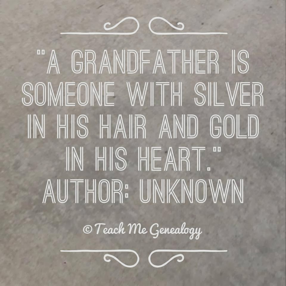 "Grandpa Quotes: ""A Grandfather Is Someone With Silver In His Hair And Gold"