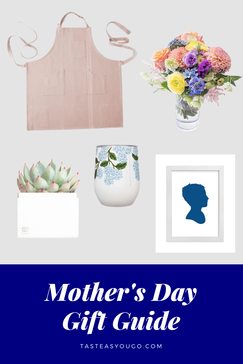 Mother's Day Gift Guide | Taste As You Go