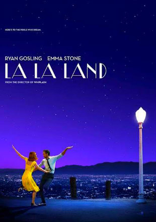 Poster of La La Land (2016) Full English Movie Download HDRip 720p