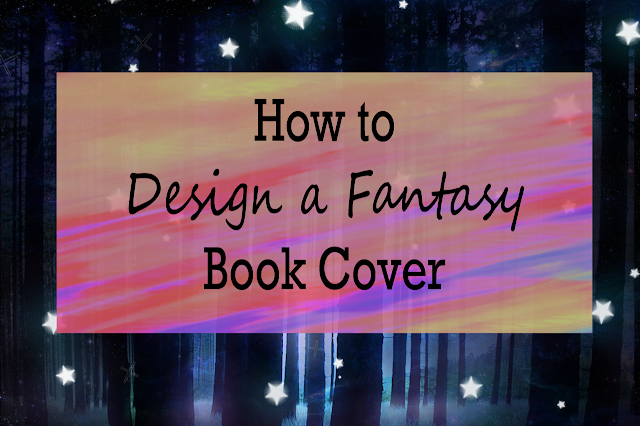 How to Design a Fantasy Book Cover