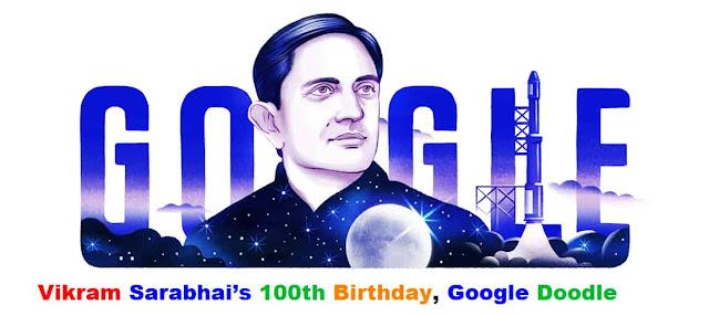 Vikram Sarabhai's 100th Birthday, Google Doodle Today