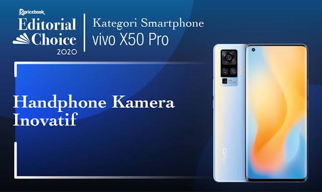 Vivo X50 Pro Digadang sebagai Smartphone Kamera Inovatif oleh Pricebook Editorial Choice 2020