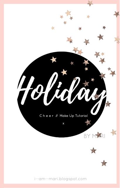 Holiday Cheer Make Up Tutorial: 2019