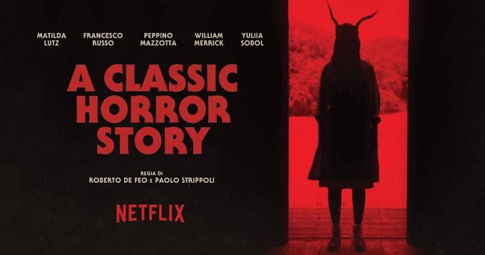 A Classic Horror Story -  recensione film horror italiano su Netflix