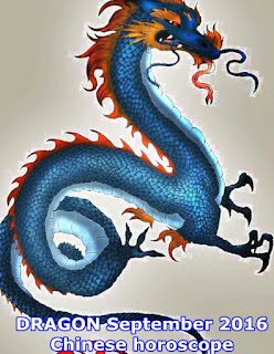DRAGON September 2016 Chinese horoscope
