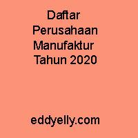 Daftar Perusahaan Manufaktur Tahun 2020
