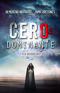 Cero Dominante - Almudena Navarro Cuartero e Inma Bretones Martínez