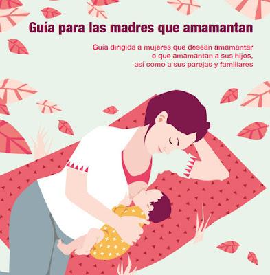 Guía para las madres que amamantan. Lactancia materna