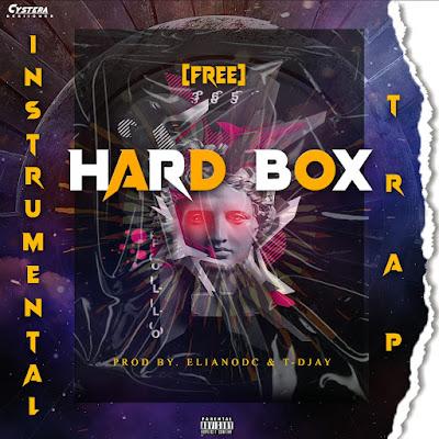 [Free] Hard Box (Instrumental Trap) (Prod By ElianoDC & T-Djay) download mp3