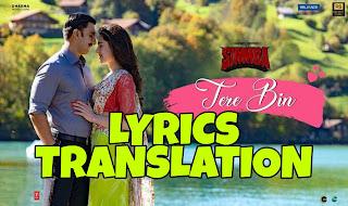 Tere Bin Lyrics in English | With Translation | – Simmba | Rahat Fateh Ali Khan