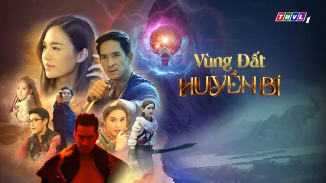 Vùng Đất Huyền Bí – Trọn Bộ Tập Cuối (Phim Thái Lan THVL1 Lồng Tiếng)