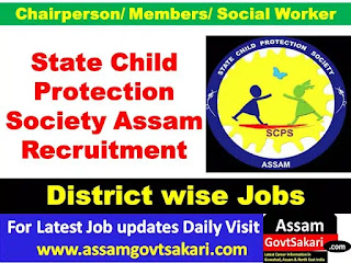 State Child Protection Society Assam Recruitment 2019