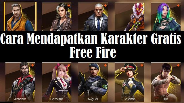 Cara Mendapatkan Karakter Free Fire Gratis