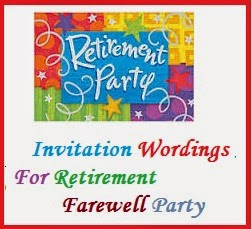 Sample invitation wordings retirement invitation wordings for retirement farewell party sample invitation wordings for retirment farewell party what to write in a retirement farewell party stopboris Choice Image