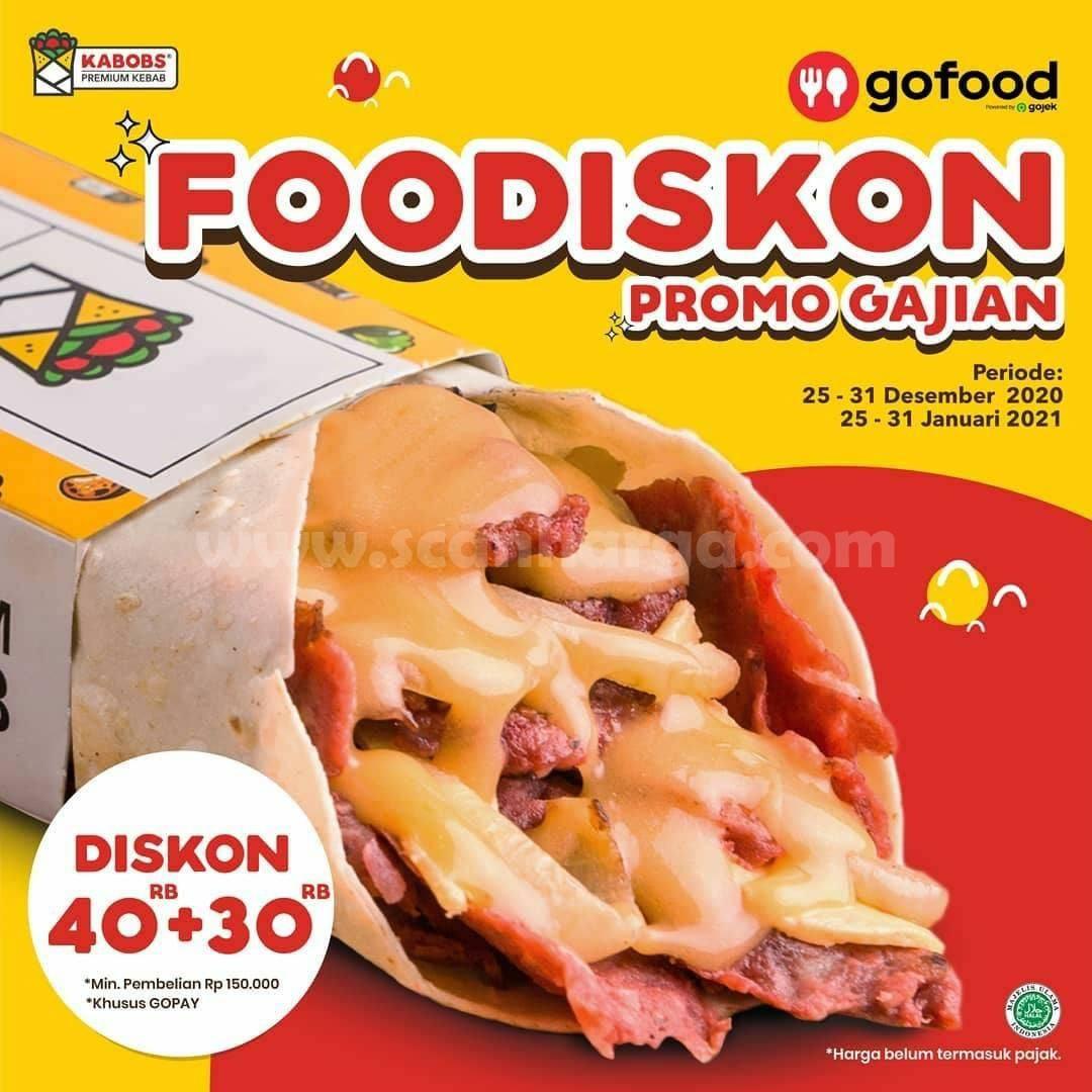 KABOBS Promo FOODISKON GAJIAN GOFOOD! DISKON (Rp40.000 + Rp30.000)