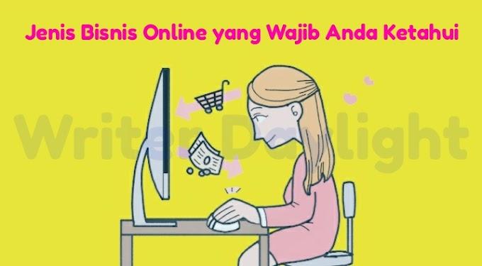 Jenis Bisnis Online yang Wajib Anda Ketahui