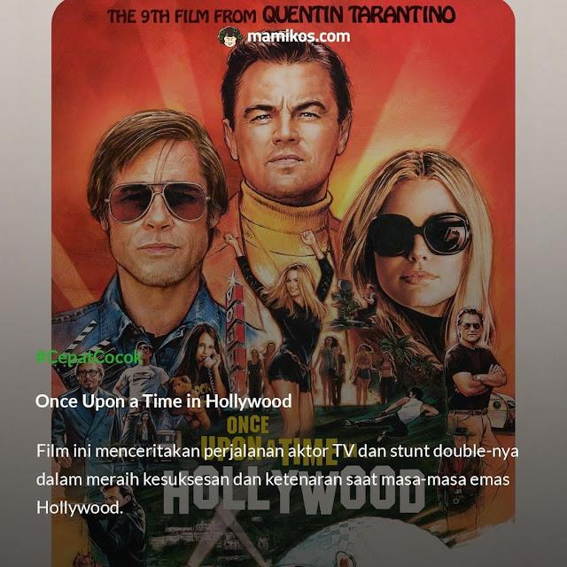 Rekomendasi Film di Bulan Agustus yang Menarik Ditonton Once Upon a Time in Hollywood