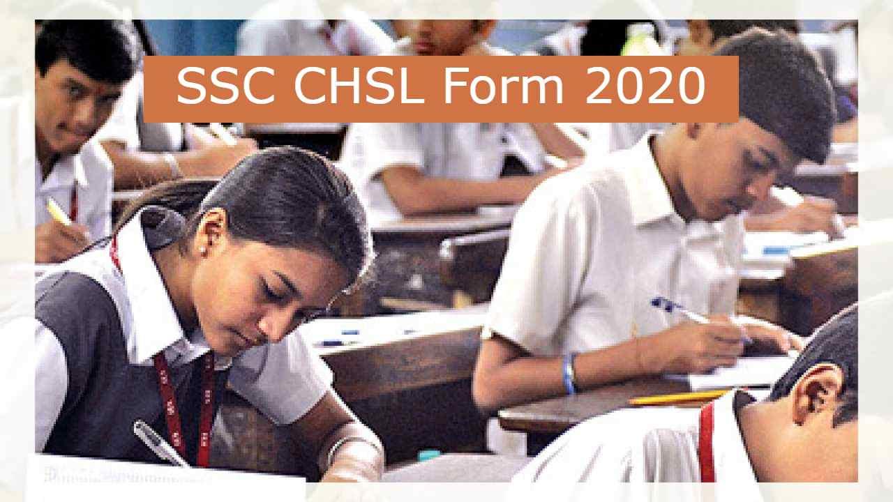SSC CHSL Form 2020