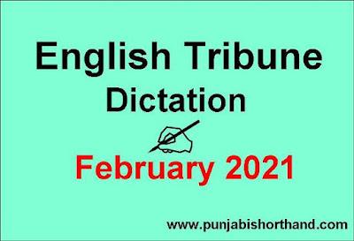English Tribune Shorthand Dictation February 2021