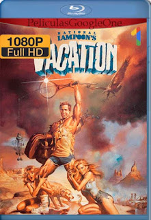 Vacaciones[1983] [1080p BRrip] [Latino- Ingles] [GoogleDrive] LaChapelHD