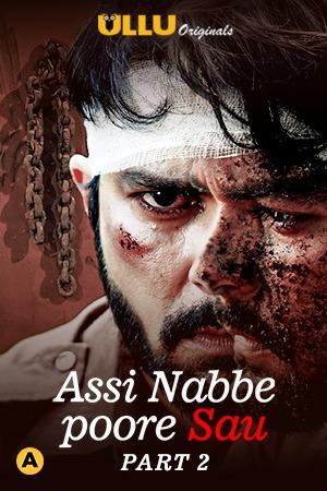 Assi Nabbe Poore Sau (2021) Season 02 Hindi World4ufree
