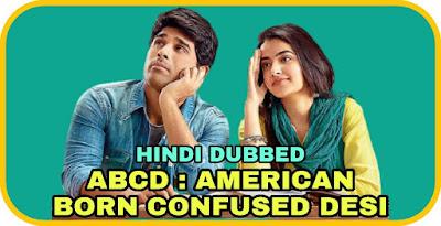 ABCD : American Born Confused Desi Hindi Dubbed Movie
