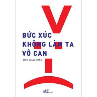 Bức Xúc Không Làm Ta Vô Can (Tái Bản) ebook PDF-EPUB-AWZ3-PRC-MOBI