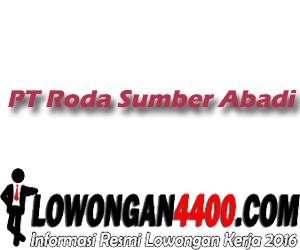 Lowongan PT Roda Sumber Abadi Ciluengsi Bogor