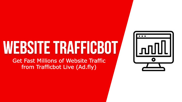 Get Fast Millions of Website Traffic from Trafficbot Live (Ad.fly)