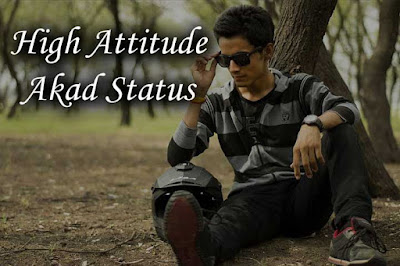 Hidh Akad Attitude Status in Hindi