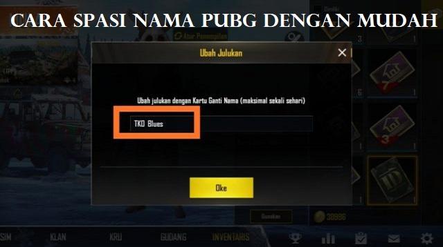Cara Spasi Nama PUBG