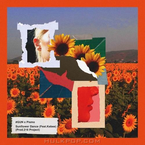 #GUN, Pismo – Sunflower Dance (Feat. Kebee) – Single