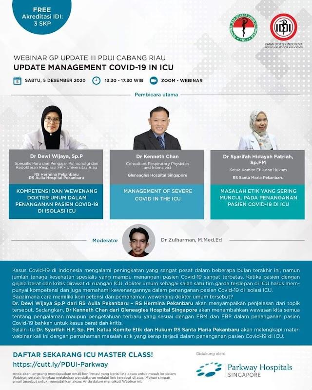 """Webinar GP Update III PDUI Cabang Riau, yang mengangkat tema :  """"Update Management Covid-19 in ICU"""""""