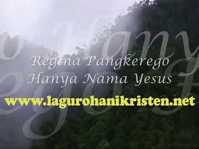 Hanya Nama Yesus - Regina Pangkerego