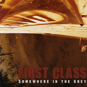<center>First Class - Somewhere In The Grey EP (2004)</center>