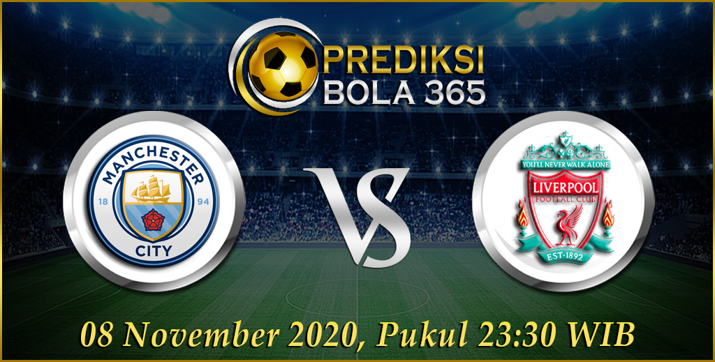 Prediksi Manchester City vs Liverpool 8 November 2020