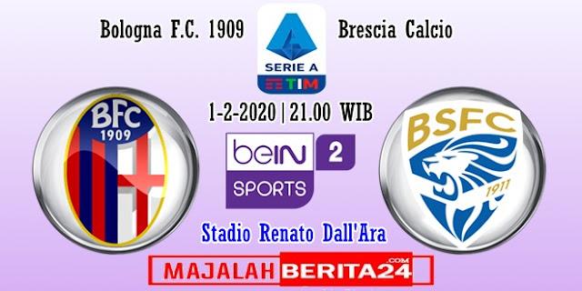 Prediksi Bologna vs Brescia — 1 Februari 2020