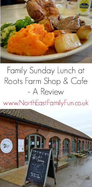 Family Sunday Lunch Menu at Roots Farm Shop & Cafe near Northallerton in North Yorkshire | A Review -