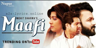 MAAFI LYRICS IN HINDI | MEANING | MOHIT SHARMA