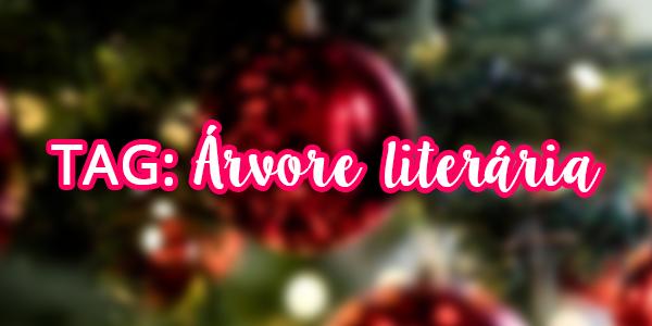 [TAG] Árvore Literária e Ceia de Natal