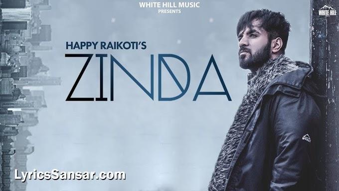 Zinda Lyrics - Happy Raikoti | Goldboy | Punjabi Song 2019
