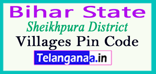 Sheikhpura District Pin Codes in Bihar State