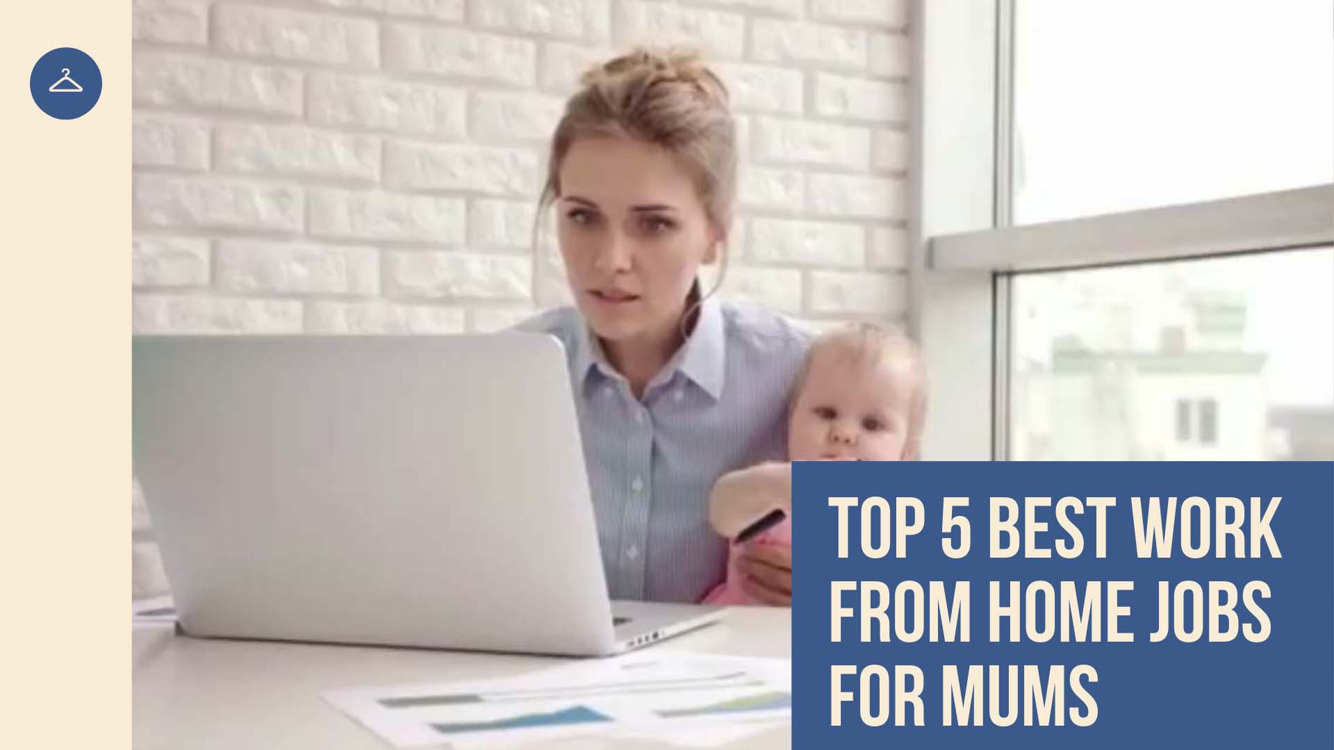 Top 5 Best Work From Home Jobs For Mums