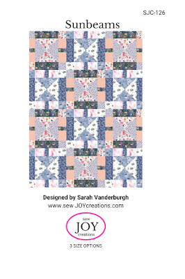 Sunbeams quilt pattern Sew Joy Creations